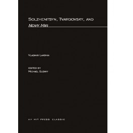 Solzhenitsyn, Tvardovsky, and Novy Mir