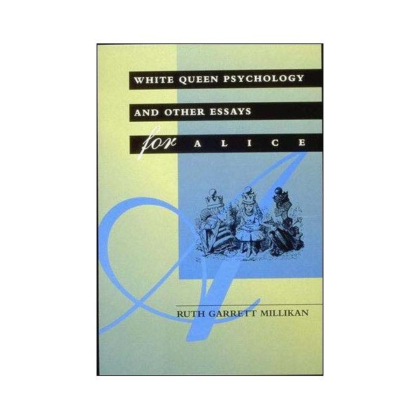 White queen psychology and other essays for alice