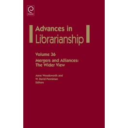 Advances in Librarianship: Mergers and Alliances: The Wider view