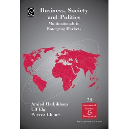 Business, Society and Politics: Multinationals in Emerging Markets