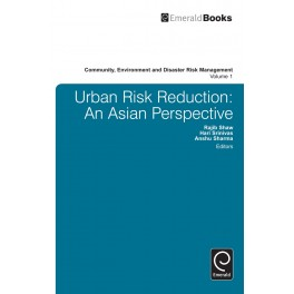 Urban Risk Reduction: An Asian Perspective