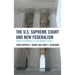 The U.S. Supreme Court and New Federalism