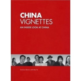 CHINA VIGNETTES: AN INSIDE LOOK AT CHINA