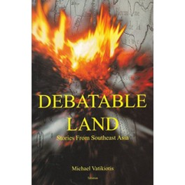 Debatable Land: Stories from Southeast Asia