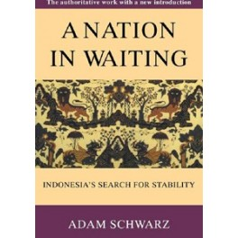 NATION IN WAITING: Indonesia's Search for Stability