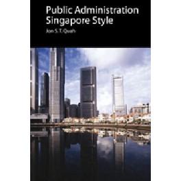 PUBLIC ADMINISTRATION SINGAPORE STYLE