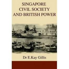 SINGAPORE CIVIL SOCIETY & BRITISH POWER
