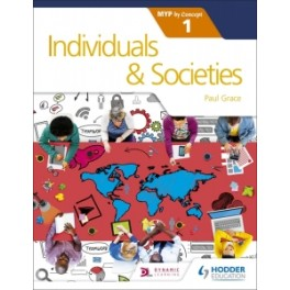Individuals and Societies for the IB MYP 1