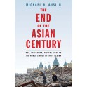 End of Asian Century: War, Stagnation, and the Risks to the World's Most Dynamic Region