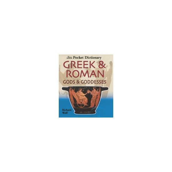 The British Museum Pocket Dictionary of Greek & Roman Gods