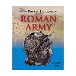 The British Museum Pocket Dictionary Roman Army