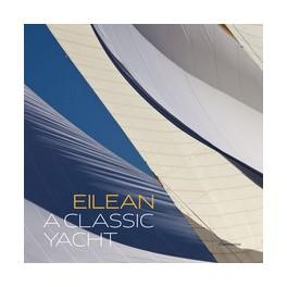 Eilean: A Classic Yacht