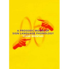 A Prosodic Model of Sign Language Phonology