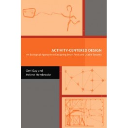 Activity-Centered Design