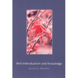 Anti-Individualism and Knowledge