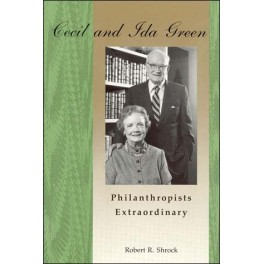 Cecil And Ida Green, Philanthropists Extraordinary