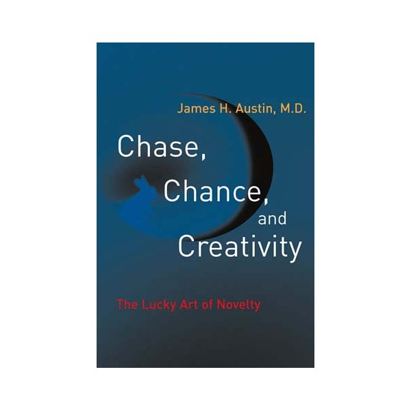 chase chance and creativity the lucky art of novelty