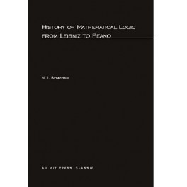 History of Mathematical Logic from Leibnitz to Peano