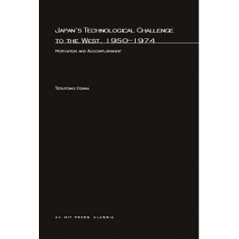 Japan's Technological Challenge to the West, 1950-1974